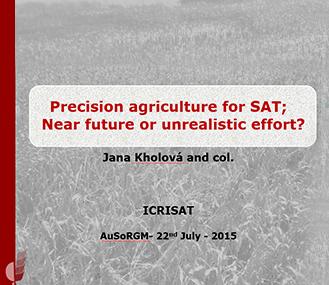 Precision agriculture for SAT:   Near future or unrealistic effort?